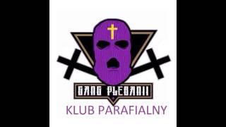 Gang Plebanii   Klub Parafialny
