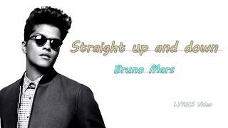 Straight up and down (Lyrics Video) - Bruno Mars