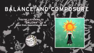 """""""Galena"""" by Balance and Composure taken from Separation"""