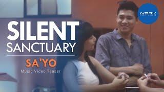 Silent Sanctuary | Sa'Yo | Music Video Preview