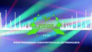 Porter Robinson & Madeon - Shelter (Yuta Imai Bootleg)