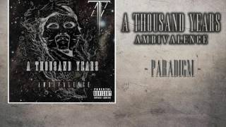 A Thousand Years - ''Paradigm'' (Official)