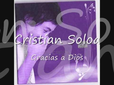 Gracias A Dios de Cristian Soloa Letra y Video