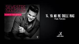 14 - Ya No Me Duele Más - Farruko Ft  Silvestre Dangond - GENTE VALIENTE