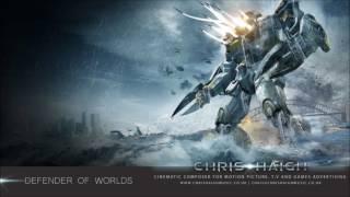 DEFENDER OF WORLDS - Chris Haigh | Huge Cinematic Epic Emotional Orchestral Hybrid Rock Music |