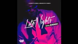 Jeremih - Fuck U All The Time Ft. Natasha Mosley (Late Nights)