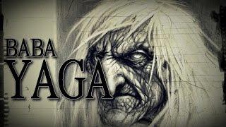 Baba Yaga [Slavic rituals and tales]