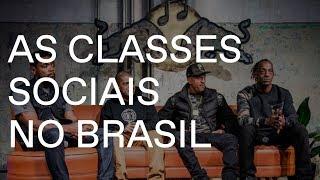 Racionais MC's: As classes sociais no Brasil