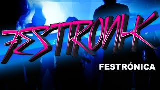 FESTTRONI-K - Official Video - LA FABRI-K