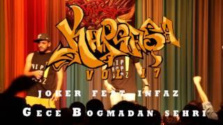 Joker feat. İnfaz - Gece Boğmadan Şehri (Kargaşa vol 17 Canlı Performans)