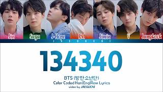 BTS (방탄소년단) - '134340' Lyrics [Color Coded Han|Rom|Eng]