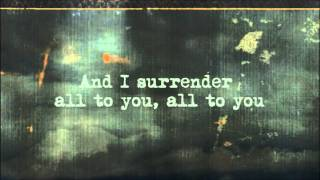 Surrender by Seventh Day Slumber with Lyrics