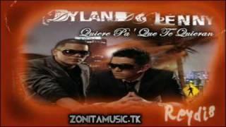 Dylan & Lenny - QUIERE PA QUE TE QUIERAN