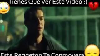 este reggaetón te conmovera :'v