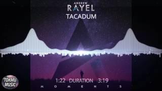[PSY-TRANCE] TACADUM by ANDREW RAYEL