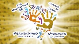 Fernandinho - Narração