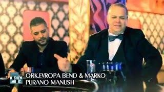 Marko & Ork.Evropa Bend - Purano manush