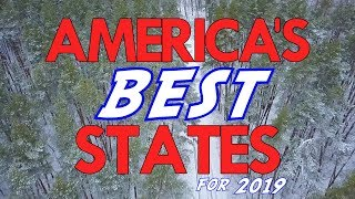 The 10 BEST STATES in AMERICA for 2019