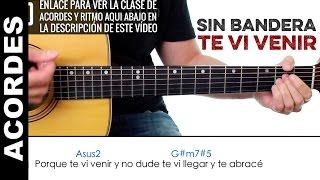 Te Vi Venir Cover guitarra de Sin Bandera ACORDES Y LETRA guitarra acústica tutorial