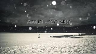 MOONR1 - TESTAMENT | Nouveauté Rap Amateur/Lourd 2016-2017 | Prod. by Pitouz Prod