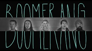 BOOMERANG - Walk off the Earth (Lyric Video)