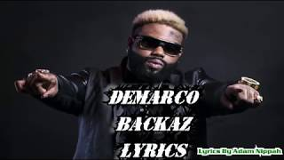Demarco - Backaz (Raw) LYRICS- October2016