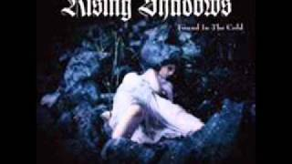 Rising Shadows- Embraced By The Shadows
