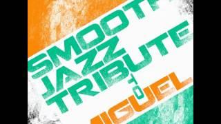 Adorn - Miguel Smooth Jazz Tribute