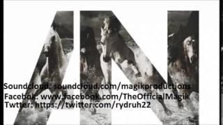 Awolnation - Run (Magik Remix)(Trap)