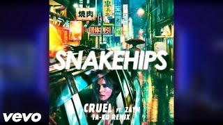 "📺📻 Snakehips - ""Cruel"" ft Zayn (Ta-Ku  Remix) Audio 🎤🎧"