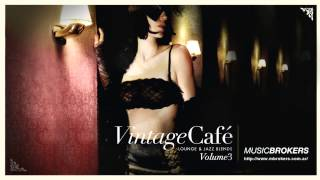 Last Nite - Vintage Café - Lounge and Jazz Blends - More New Blends - HQ