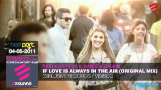 Rich & Saraiva - If Love Is Always In The Air [Teaser]