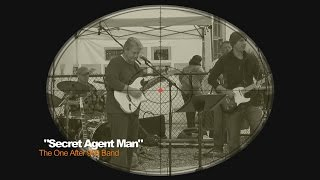 "The One After 909 Band covers Johnny Rivers ""Secret Agent Man"""