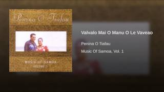 Valvalo Mai O Manu O Le Vaveao