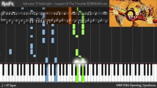 DRIFTERS Opening - Gospel Of The Throttle 狂奔REMIX ver. (Synthesia)