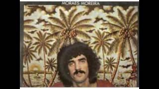 Moraes Moreira (1975) - Se Você Pensa