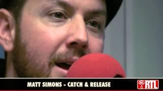 Matt Simons - Catch & Release (live)