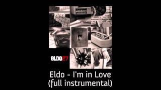 Eldo - I'm in Love (full instrumental)