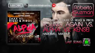 Hardwell feat. Chris Jones vs. ZAXX vs Riggi & Piros - Young Again vs. Alpha (Hardwell Mashup)