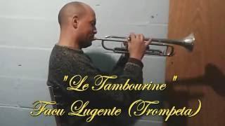 LE TAMBOURINE trumpet