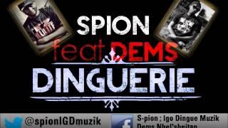 Spion - Dinguerie feat DEMS