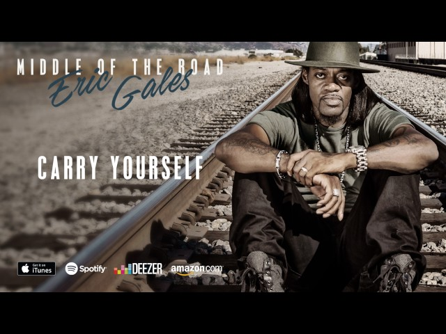 Eric Gales - Carry Yourself (Middle Of The Road)