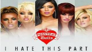 The Pussycat Dolls I hate This Part