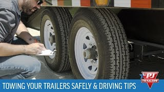 Towing Your Trailers Safely & Driving Tips