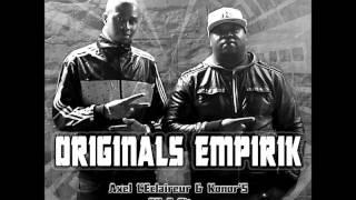 Axel L'éclaireur Konor's Feat Allen Akino & Napo - L'Empire S'Effondre (Originals Empirik)