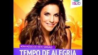 Tempo de Alegria -IVETE SANGALO | DVD #is20 MÚSICA NOVA
