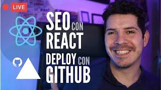 SEO con React y Deploy integrado con GitHub
