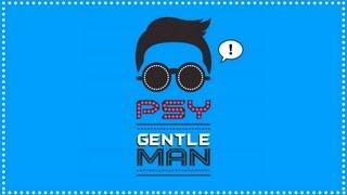PSY - Gentleman (Full Audio)