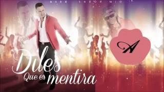 @AlexSaborMio FT Alcanger - DILES QUE ES MENTIRA - Pro By (Geka Music)