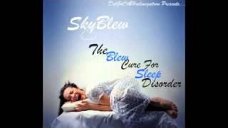 SkyBlew - Runnin In Place